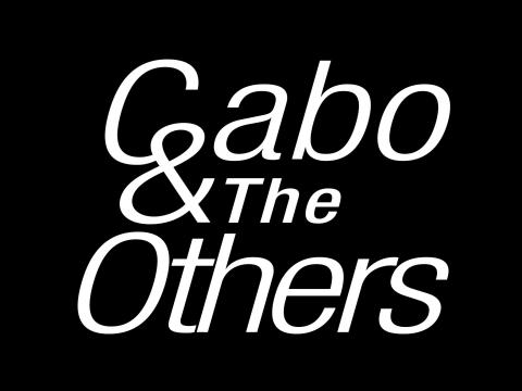 GABO AND THE OTHERS